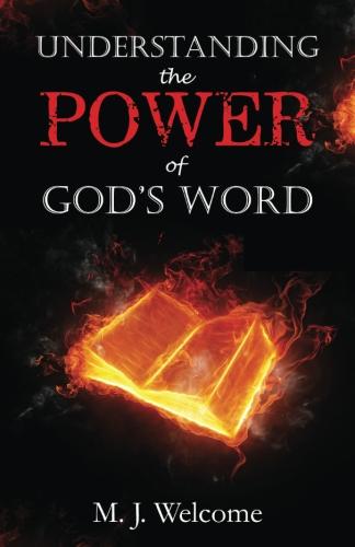 Understanding the Power of God's Word