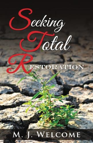 Seeking Total Restoration